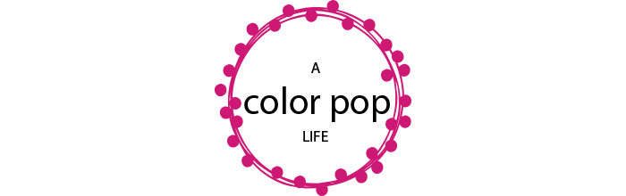 A Color Pop Life